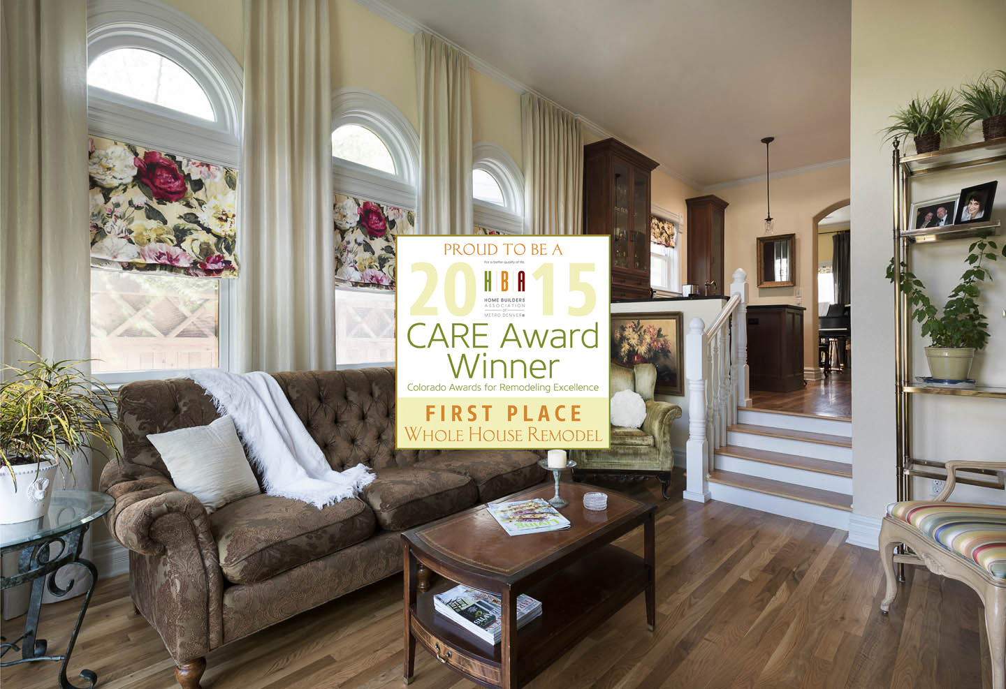 CARE Award, 1st Place, Whole House Remodel
